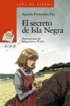 el secreto de isla negra-agustin fernandez paz-9788469808702