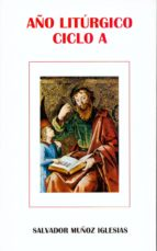 Año liturgico ciclo a por Salvador muñoz iglesias PDF iBook EPUB