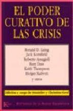 el poder curativo de las crisis-ronald d. laing-9788472452602