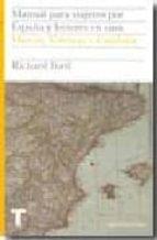 manual para viajeros por españa y lectores en casa: murcia, valen cia y cataluña (2ª ed.) richard ford 9788475068602