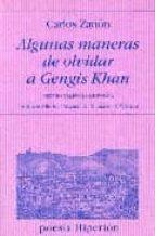 algunas maneras de olvidar a gengis khan (premio valencia de poes ia) carlos zanon 9788475178202
