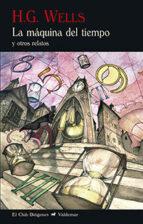 la máquina del tiempo (2ª ed.) herbert george wells 9788477028802