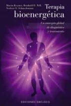 terapia bioenergetica: un concepto global de diagnostico y tratam iento-9788477209102