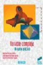 variable compleja: un curso practico domingo pestana galvan jose manuel rodriguez garcia francisco marcellan español 9788477386902
