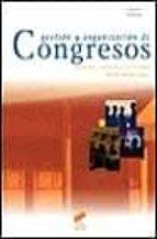 gestion y organizacion de congresos paloma herrero blanco 9788477387602