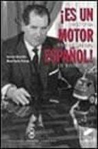 ¡es un motor español!: historia empresarial de barreiros-jose luis garcia ruiz-manuel santos redondo-9788477389002