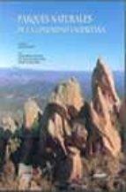 parques naturales de la comunidad valenciana= natural parks of th e valencian community (incluye dvd)-9788477829102
