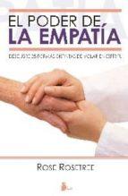 el poder de la empatia: descubre 25 formas distintas de volar en espiritu rose rosetree 9788478086702