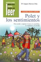 polet y los sentimientos (teatro para niños) maria amparo herrero polo 9788478696802