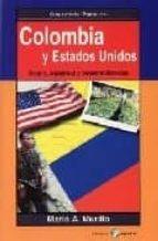 colombia y estados unidos: guerra, inquietud y desestabilizacion mario a. murillo 9788478842902