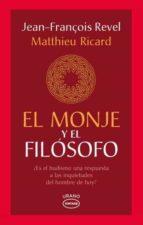 El libro de El monje y el filósofo autor JEAN-FRANCOIS REVEL DOC!