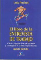 EL LIBRO DE LA ENTREVISTA DE TRABAJO (5ª ED)