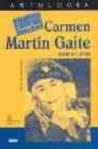 carmen martin gaite: traer a cuento carmen martin gaite 9788480123402