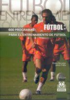 seiscientos programas para el entrenamiento de futbol-josep padro humbert-9788480190602