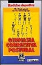 gimnasia correctiva postural th. einsingbach th. wessinghage 9788480192002