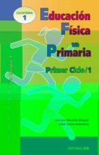 educacion fisica en primaria. primer ciclo 1. programacion bloque 1-jose luis chinchilla-9788483161302