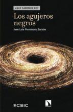 los agujeros negros-jose luis fernandez barbon-9788483199602