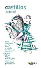 castillos de teruel-maria pilar gimenez aisa-9788483214602