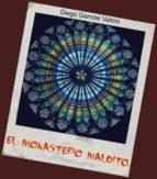 el monasterio maldito (ebook)-diego garrote valero-9788483264102