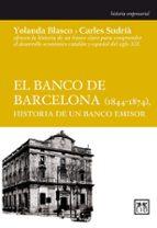el banco de barcelona (1844 1874), historia de un banco emisor carles sudria 9788483561102