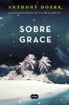 sobre grace-anthony doerr-9788483658802