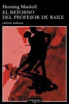 el retorno del profesor de baile (ebook)-henning mankell-9788483837702