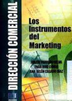 dirección comercial: los instrumentos del marketing (3ª edición)-enar; parre�o selva, josefa; casado d�az, ana bel�n ruiz conde-9788484544302