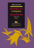 republica literaria y revolucion (2 vol)-manuel aznar soler-9788484724902