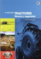 tractores: tecnica y seguridad (2ª ed.) j. ortiz cañavate 9788484765202