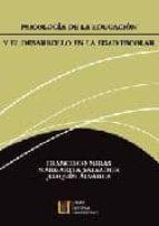 psicologia de la educacion y el desarrollo en la edad escolar-francisco miras-margarita salvador-joaquin alvarez-9788484911302