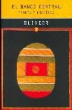el banco central: teoria y practica-alan s. blinder-9788485855902