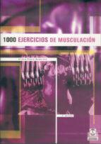 mil ejercicios de musculacion-alfonso blanco nespereira-9788486475802