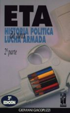 eta, historia politica de una lucha armada 2 giaco giacopuzzi 9788486597702