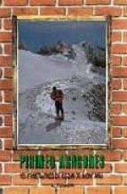ciento cinco itinerarios de esqui de montaña pirineo aragones-agustin tomico alique-9788487601002