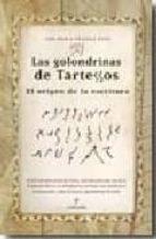 las golondrinas de tartessos: el origen de la escritura-ana maria vazquez hoys-9788488586902