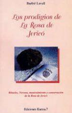los prodigios de la rosa de jerico (3ª ed.) barbie lavall 9788488885302