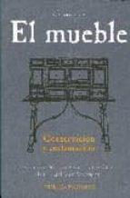 el mueble: su conservacion y restauracion-cristina ordoñez-leticia ordoñez-maria del mar rotaeche-9788489569102