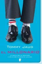 el millonario (ebook)-tommy jaud-9788490192702
