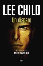 un disparo (serie jack reacher 9)-lee child-9788490568002