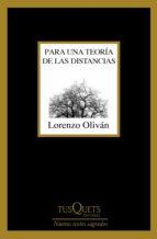 para una teoría de las distancias (ebook) lorenzo olivan 9788490665602
