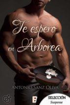 TE ESPERO EN ARBOREA (EBOOK)