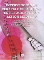 intervencion de terapia ocupacional en el paciente con lesion medular-ana cristina martin perez-9788490882702