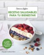 recetas saludables para tu bienestar rebecca leffler 9788491181002