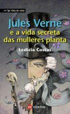 jules verne e a vida secreta das mulleres planta ledicia costas 9788491210702