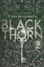 blackthorn. l any de la pesta kevin sands 9788491373902