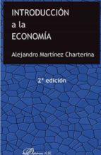 introduccion a la economia (2ª ed.) alejandro martínez charterina 9788491482802