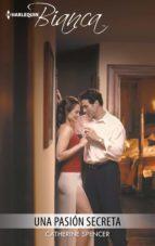 una pasión secreta (ebook)-catherine spencer-9788491701002