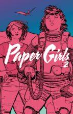 paper girls nº 02/04 (tomo) brian k. vaughan cliff chiang 9788491730002
