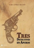 tres detectives en apuros (ebook) 9788491756002