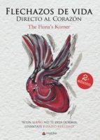 flechazos de vida directo al corazón (ebook) 9788491940302